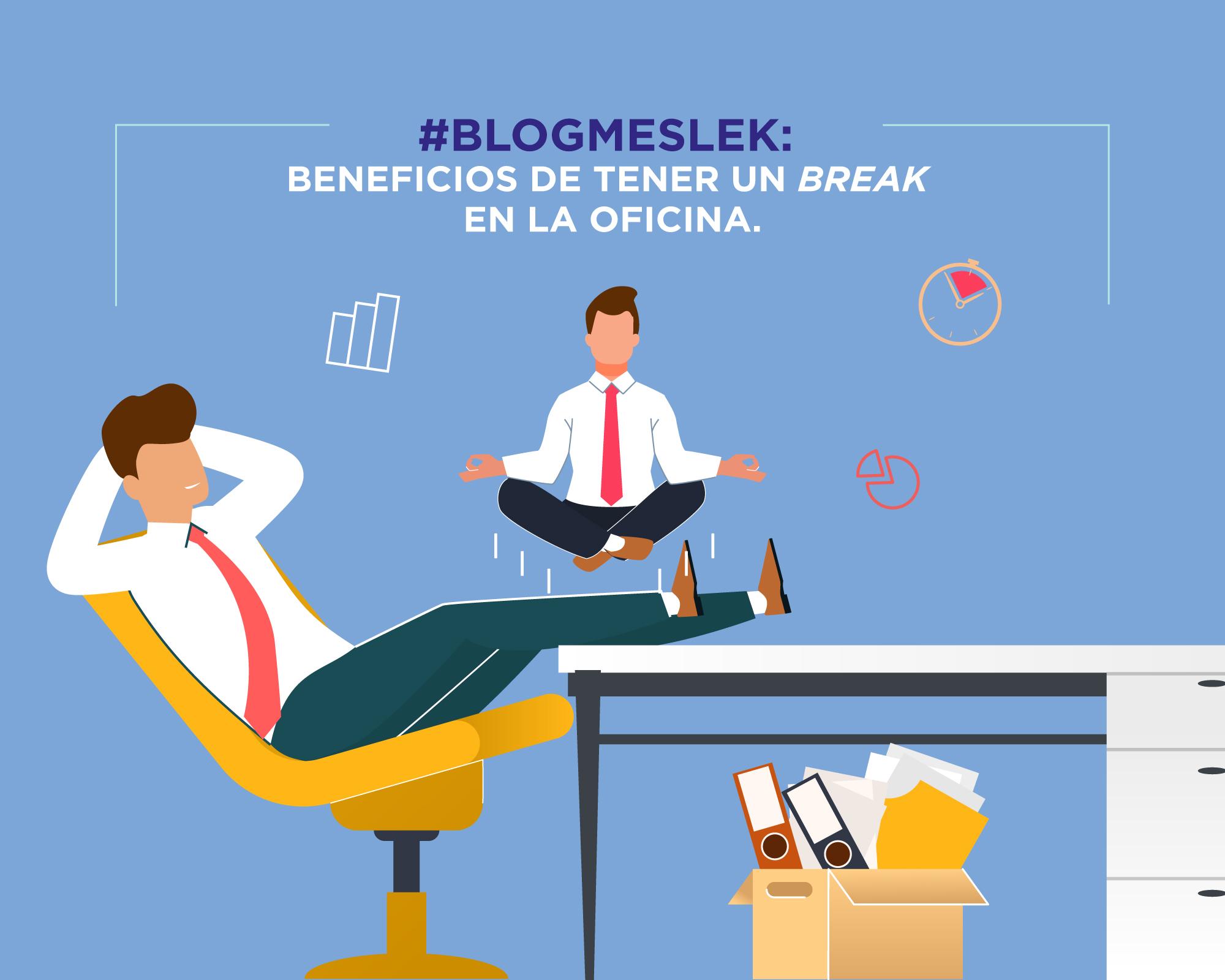 #BlogMeslek: Beneficios de tener un «break» en la oficina.