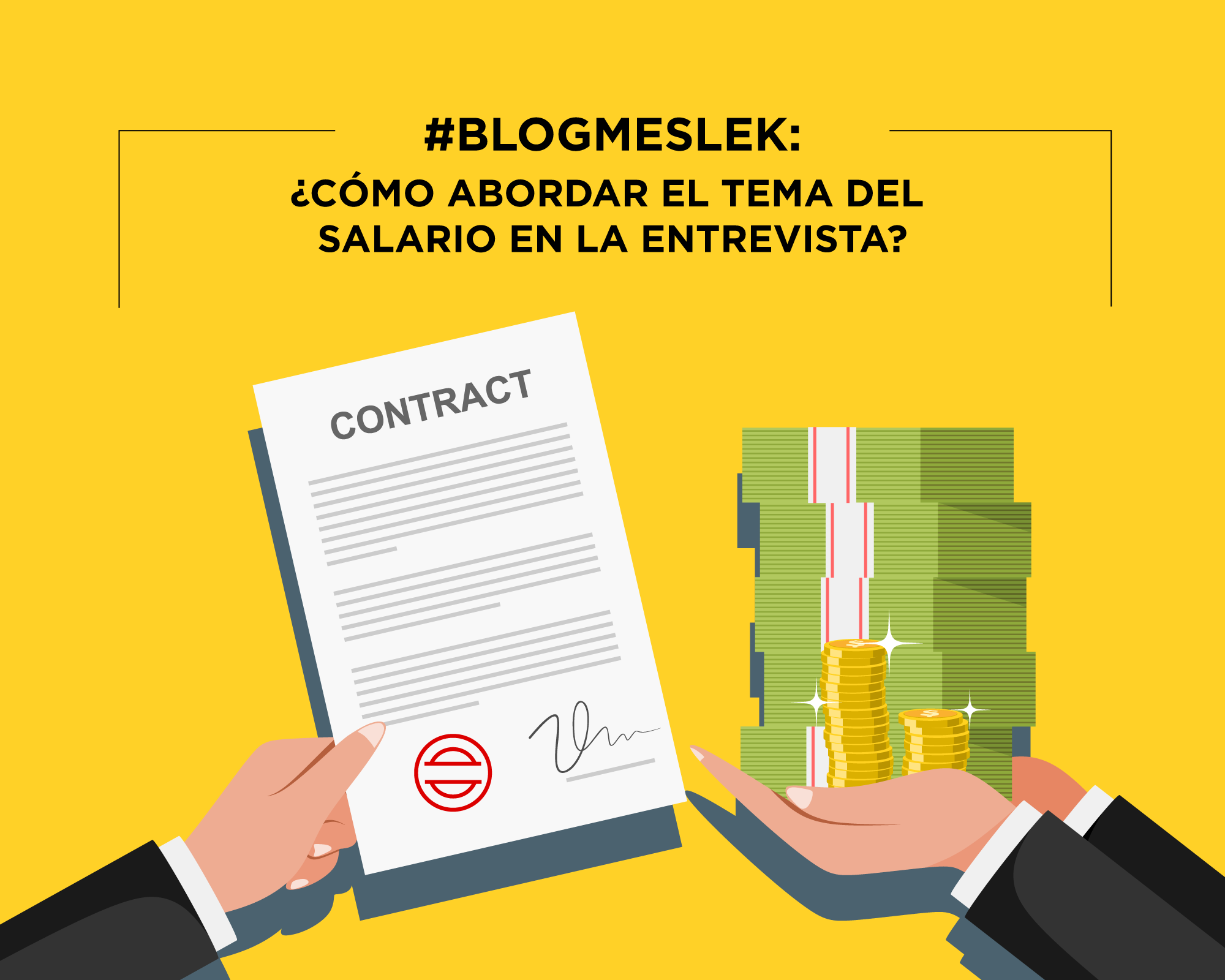 #BlogMeslek: ¿Cómo abordar el tema del salario en la entrevista?
